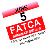 fatca series seminar, june 5, 2013